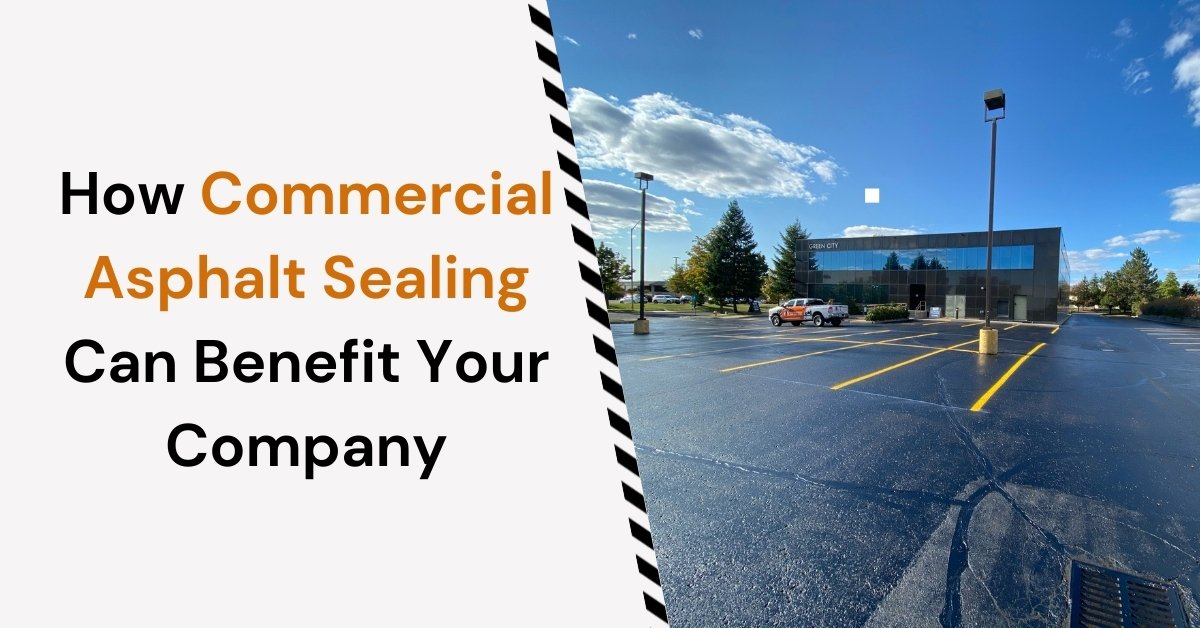 Feature image for the blog article HOw Commercial Asphalt Sealing Can Benefit Your Company